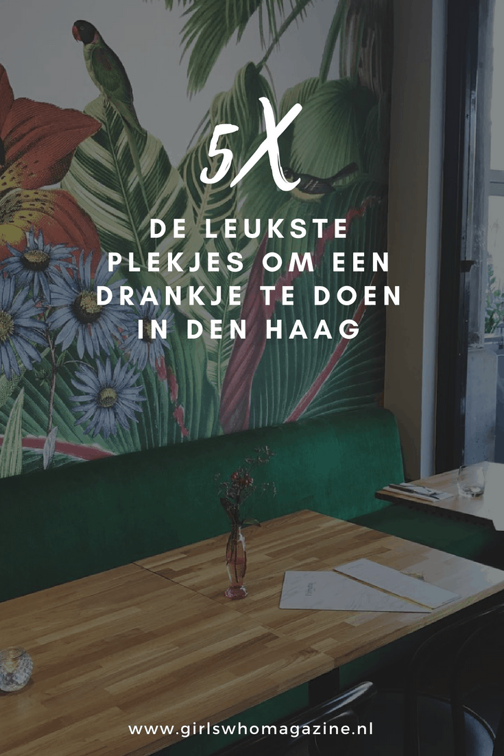 Drankje doen in Den Haag? Bij deze vijf spots moet je zijn!