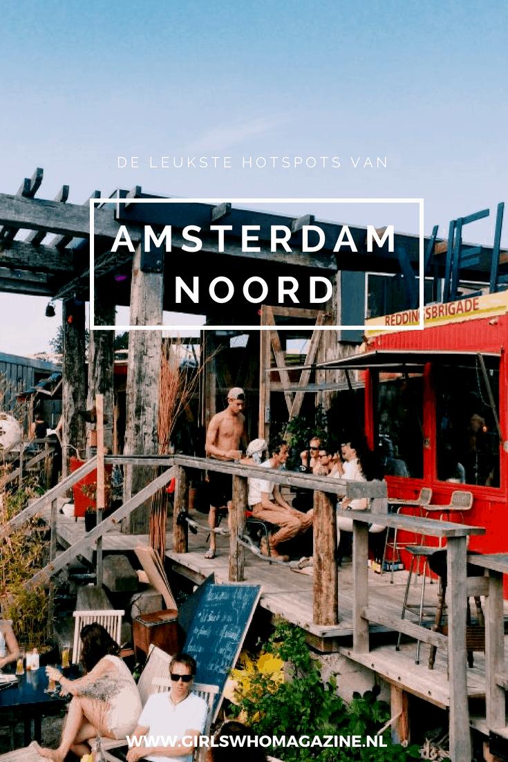 Alle leukste hotspot van Amsterdam Noord. Hier moet je zijn geweest! #amsterdam #hotspotsamsterdam #amsterdamnoord